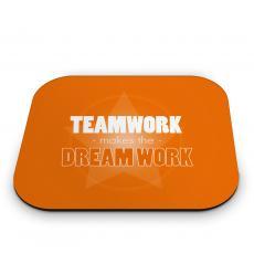 Teamwork Makes the Dream Work - Dream Work Mouse Pad