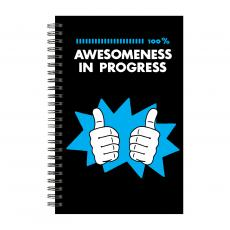 Journal Books - Awesomeness in Progress Spiral Notebook