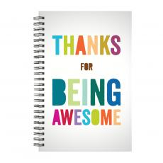 New Products - Thanks for Being Awesome Spiral Notebook