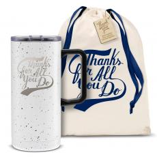 Vacuum Insulated - Thanks for All You Do 18oz. Travel Camp Mug