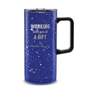 Working With You is a Gift Thanks 18oz. Travel Camp Mug