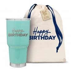 Vacuum Insulated - The Big Joe - Happy Birthday 30oz. Stainless Steel Tumbler