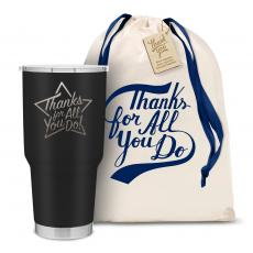 Vacuum Insulated - The Big Joe - Thanks for All You Do Star 30oz. Stainless Steel Tumbler