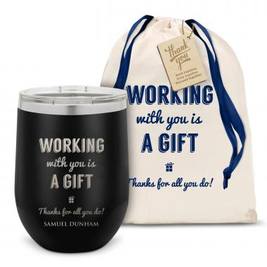 Working With You is a Gift Thanks Stainless Steel Stemless Wine Glass