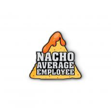 Lapel Pins - Nacho Average Employee Lapel Pin