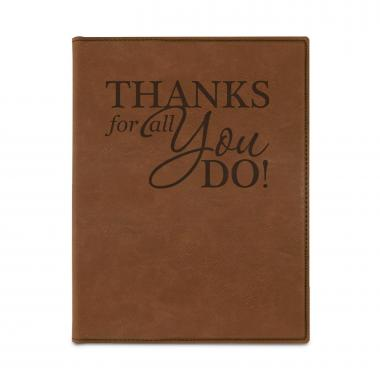 Thanks for All You Do Vegan Leather Padfolio