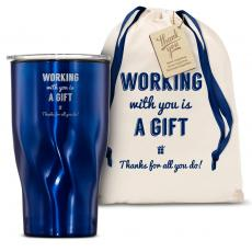 Vacuum Insulated - The Twisty - Working With You is a Gift Thanks 16oz. Tumbler