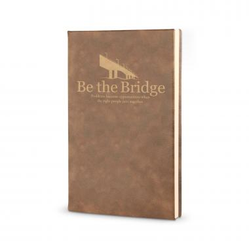Be the Bridge - Vegan Leather Journal
