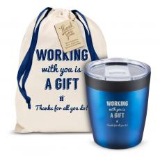 Vacuum Insulated - The Perk - Working With You is a Gift Thanks 8oz. Tumbler