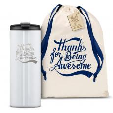 Vacuum Insulated - The Slimline - Thanks for Being Awesome 12oz. Tumbler