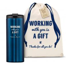 Vacuum Insulated - The Slimline - Working With You is a Gift Thanks 12oz. Tumbler