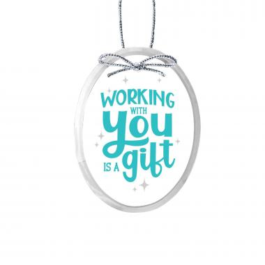 Working With You is a Gift Oval Crystal Ornament