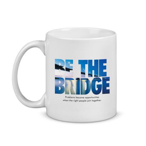 Be the Bridge Image Mug
