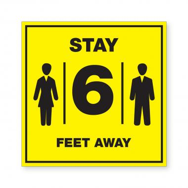 Stay 6 Feet Away - Wall Sign