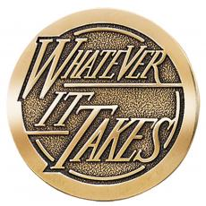 Whatever it Takes Brass Medallion Corporate Gift