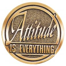 Attitude is Everything Brass Medallion Corporate Gift