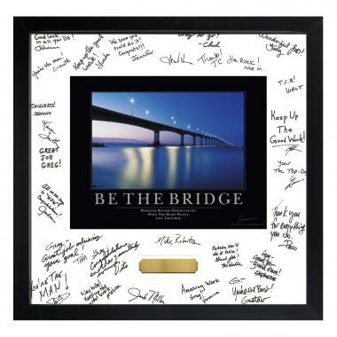 Be The Bridge Framed Signature Motivational Poster