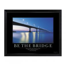 Mini Motivational Posters - Be The Bridge Mini Motivational Poster
