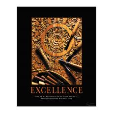 Classic Motivational Posters - Excellence Motivational Poster