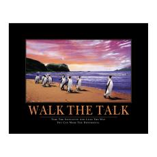 All Motivational Posters - Walk the Talk Motivational Poster