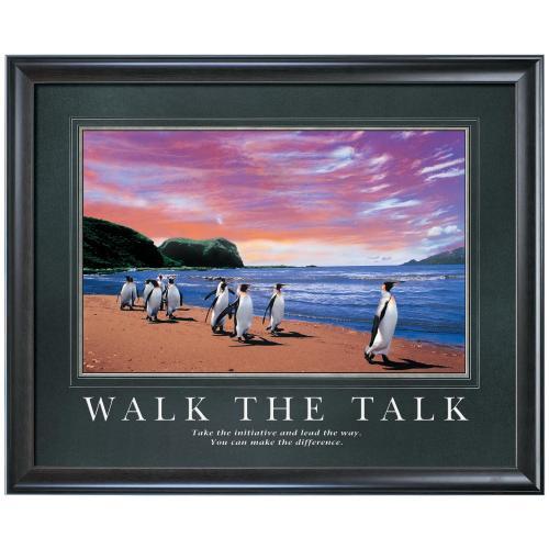 Walk the Talk Motivational Poster