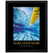 Make Your Mark Swimming Pool Motivational Poster