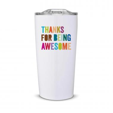 Thanks for Being Awesome Steel Tumbler