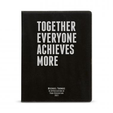 Together Everyone Achieves More Personalized Vegan Leather Padfolio