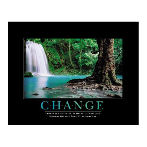 Change Forest Falls Motivational Poster