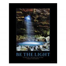 Be the Light Cave Motivational Poster