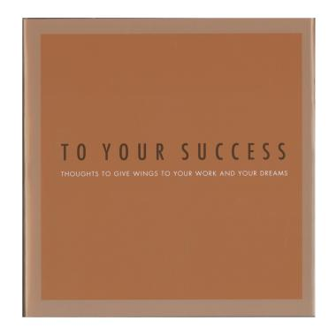 To Your Success- Gift of Inspiration Series
