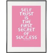 Self Trust (Pink) - SoHo Poster Collection
