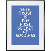 Self Trust (Blue) - SoHo Poster Collection