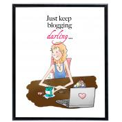 Just Keep Blogging - SoHo Poster Collection