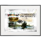 Command Your Prosperity - SoHo Poster Collection