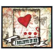 I Believe In Me (Heart) - SoHo Poster Collection