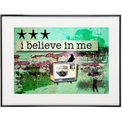 I Believe In Me - SoHo Poster Collection
