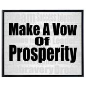 Make A Vow Of Prosperity - SoHo Poster Collection