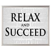 Relax and Succeed - SoHo Poster Collection