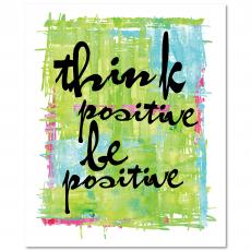 New Products - Be Positive Inspirational Art