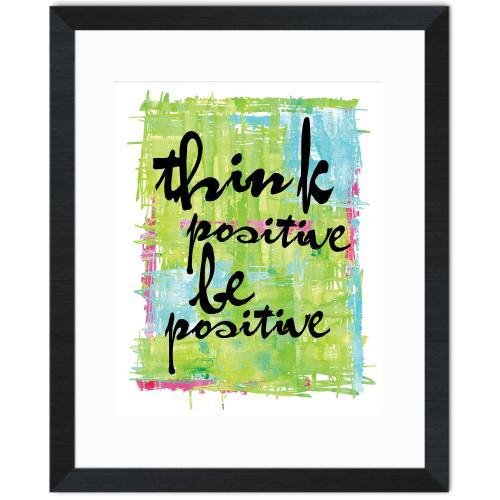 Be Positive Inspirational Art