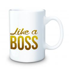New Drinkware - Like a Boss 15oz Ceramic Mug