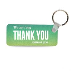 Keychains - Without You Keychain