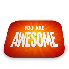 New Products - You Are Awesome Mouse Pad