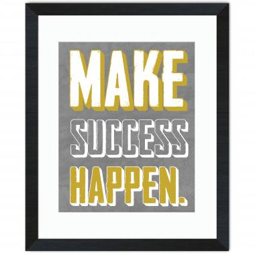 Make Success Happen Inspirational Art
