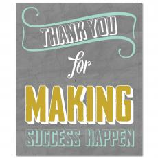 All Motivational Posters - Thank You for Making Success Happen Inspirational Art