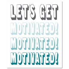 New Products - Let's Get Motivated Inspirational Art