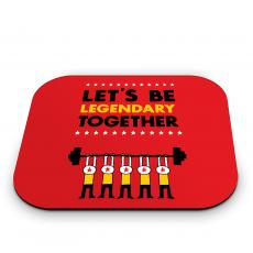 New Products - Let's Be Legendary Mouse Pad
