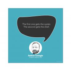 All Motivational Posters - The Oyster, Andrew Carnegie - Startup Quote Poster