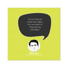 All Motivational Posters - Old Ideas, Edwin Land - Startup Quote Poster